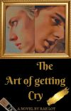 The Art of Getting Cry (boyxboy) cover