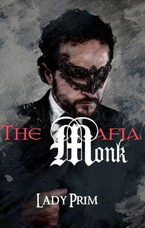 The Mafia Monk by MedievalTomboy