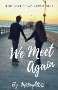 WE MEET AGAIN / #wattys2019  cover
