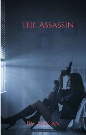 The Assassin by MeggyMac12