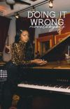 Doing It Wrong   ✓ cover