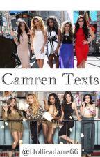 Camren Texts - Hollie  by hollieadams27
