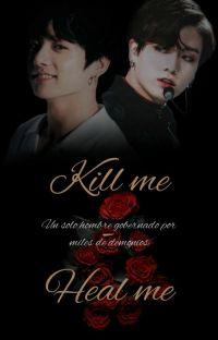 KILL ME - HEAL ME (TID)(Adaptación)KOOKV cover