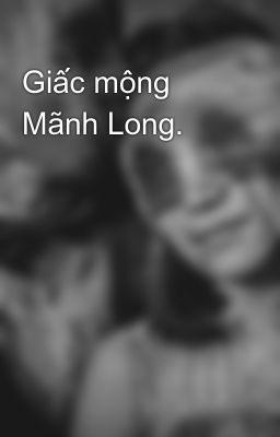 Đọc truyện Giấc mộng Mãnh Long.