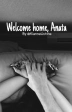 Welcome Home, Anata by trvpicalk