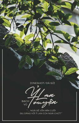 [Oneshot/Dã Sử] Ỷ Lan Truyện