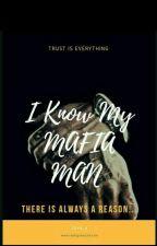 I KNOW My MAFIA Man by zigzaglove_zz