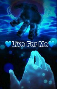 💙Live For Me💙(Optimus!Prime X Female!Reader) cover