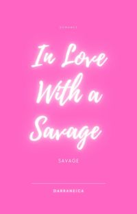 IN LOVE WITH A SAVAGE cover