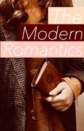 The Modern Romantics (Being Edited) by whisperedloves