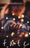Colliding with Fate cover