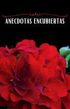 Anécdotas Encubiertas by BarbaraYedra