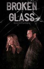Broken Glass by NeverEnoughPayne