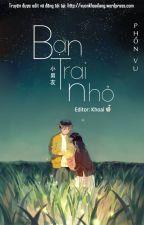 Bạn trai nhỏ - Phồn Vu by TrangThu204