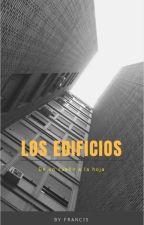 Los edificios. by franciscoNTE