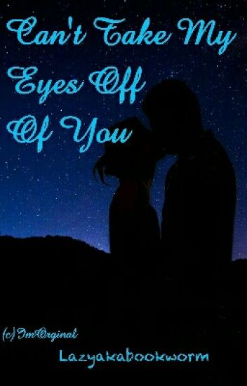 Rishabala FF: Can't Take My Eyes Off Of You