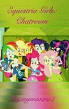 Equestria Girls: Chatroom by yurgaltweetchoco