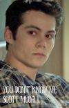 You Don't Know Me Scott McCall (Teen Wolf/ Maze Runner) cover