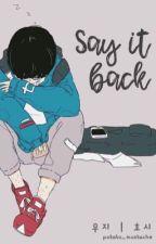 Say It Back || SoonHoon (#wattys2019) by potato_mustache