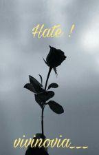 Hate ! by vivinovia___