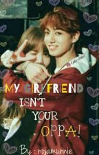My Girlfriend Isn't Your Oppa! || BTS X BLACKPINK || IG || by nojamunnie