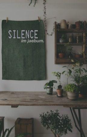 SILENCE \ i.jb by TAEHYUUNGS