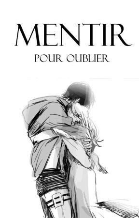 • Mentir pour Oublier • by Oriska
