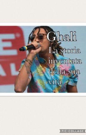 Ghali - la storia inventata della sua vita by noemidecinque
