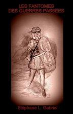 Les fantômes des guerres passées by user56808897
