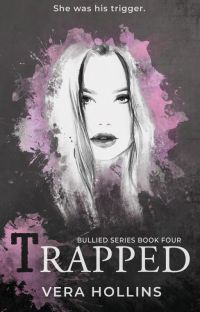 Trapped (Bullied Series #4) (SAMPLE) cover