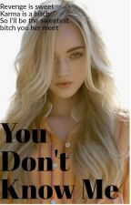 You Don't Know Me by Tonia_tp