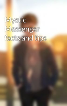 Mystic Messenger facts and tips by Fandoms-Facts-Tips