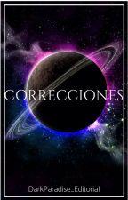 CORRECCIONES/BETA READER (SUSPENDIDO) by DarkParadise_Edits