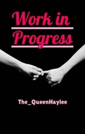 Work in Progress (SwanQueen AU) (GirlxGirl) by The_QueenHaylee