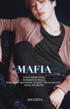 MAFIA | PARK JIMIN (COMPLETED)  by MKORFF