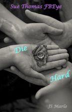 Die Hard (Sue Thomas FBEye) by JSMarlo