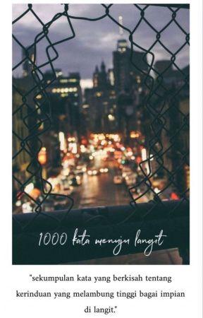 1000 Kata Menuju Langit by manusiabersayap