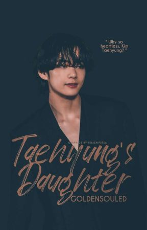 Taehyung's Daughter || VSOO by -GoldenSouled