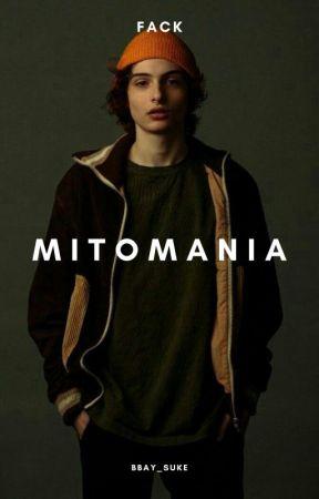 Mitomanía ; Fack by Baby_Suke