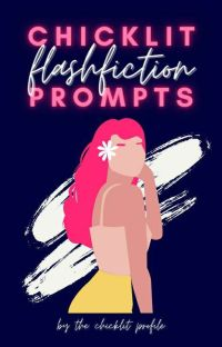 Chicklit Flash Fiction Prompts cover