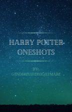 Harry Potter Oneshots by genderfluidnightmare