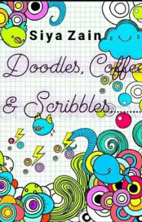 Doodles, Coffee & Scribbles by Silly_siya