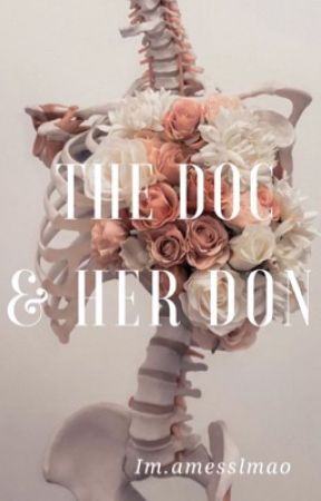 The Doc & Her Don by ILoveTaz