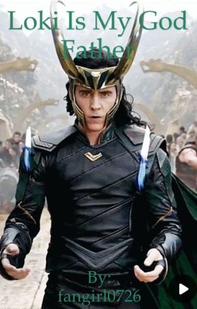 Loki is my god father (short story) by fangirl0726