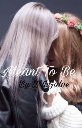 Meant To Be | Moonsun (ON HOLD) by WithGidae