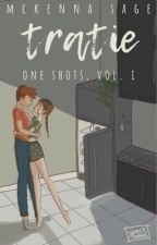tratie one shots, vol. i by spacenams