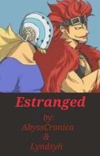 Estranged : Kid X Reader / Killer X Reader by lyndsyh