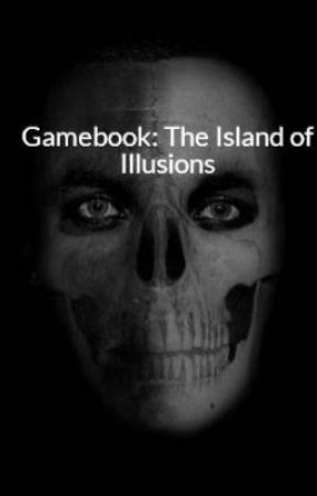 Gamebook: The Island of Illusions by ChaimGolgoth