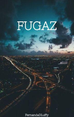 Fugaz. by FernandaDLuffy
