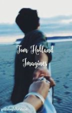 Tom Holland Imagines by spiderboytotherescue